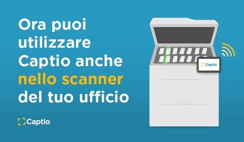 Captio anche sulla tua stampante multifunzione.