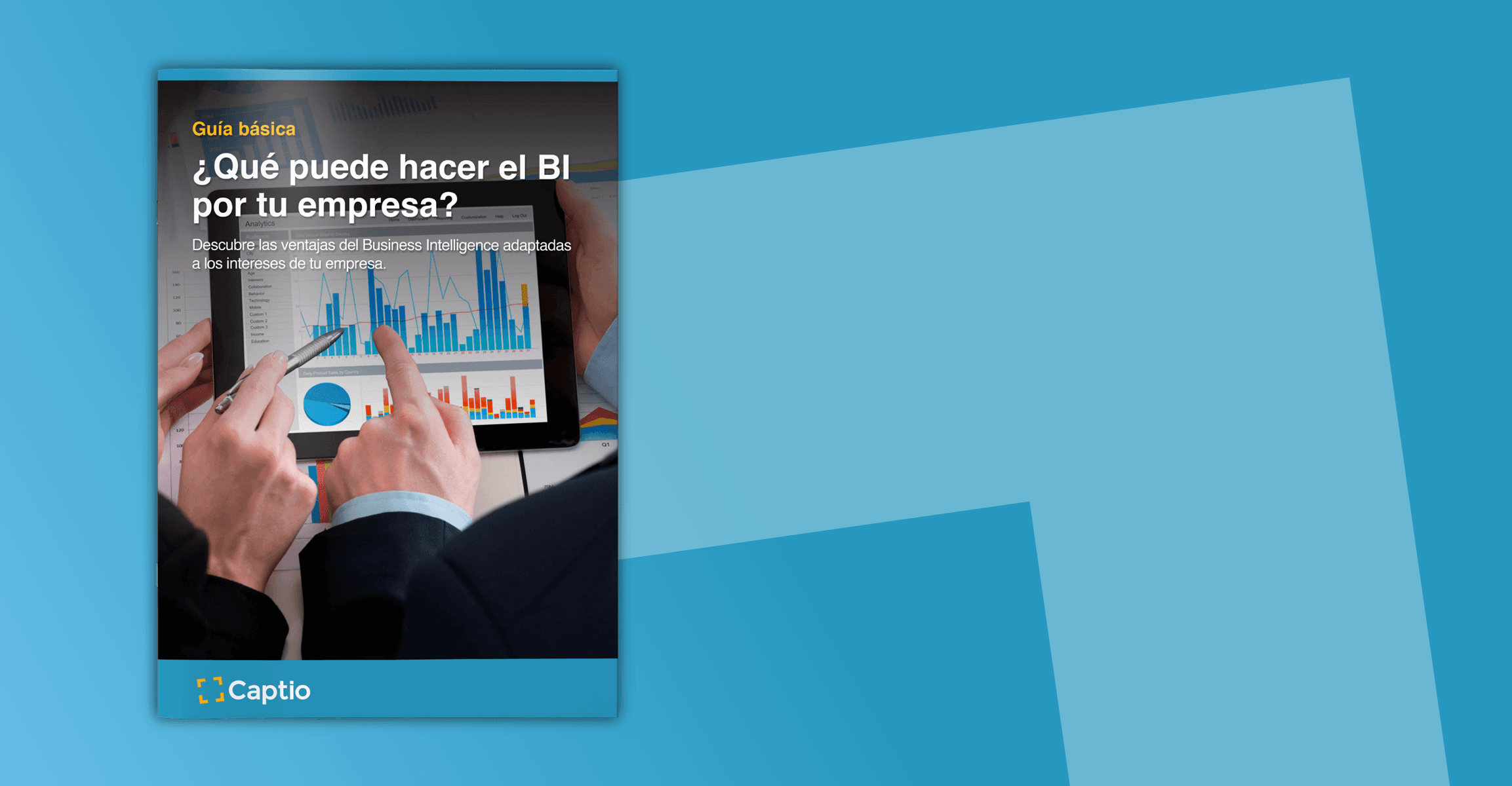 [Guía]: ¿Qué puede hacer el BI por tu empresa?