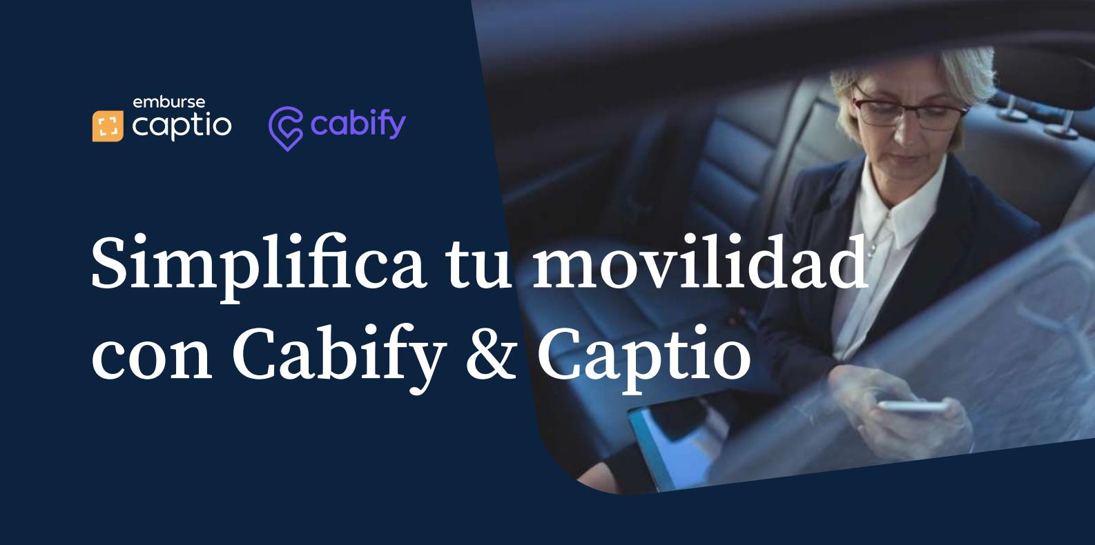 Emburse Captio y Cabify se integran para simplificar la movilidad de las empresas
