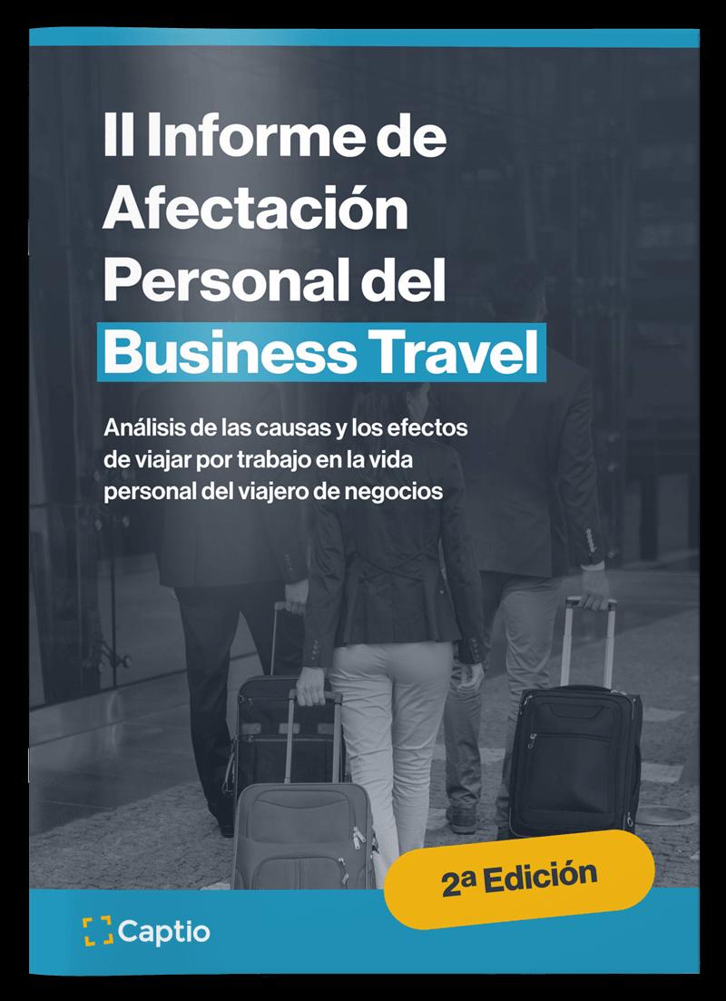 II Informe Captio de Afectación Personal del Business Travel - Informes