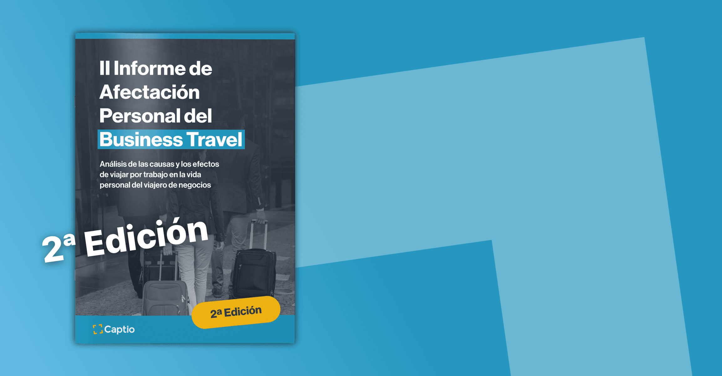 II Informe Captio de Afectación Personal del Business Travel