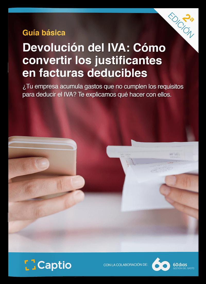 [Guía]: Devolución del IVA: cómo convertir los justificantes en facturas deducibles