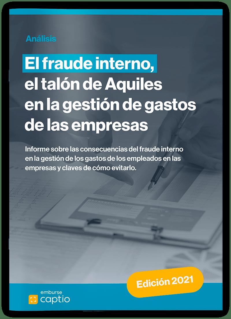 Informe Captio: alcance del fraude interno en la gestión de gastos en Europa - Informes