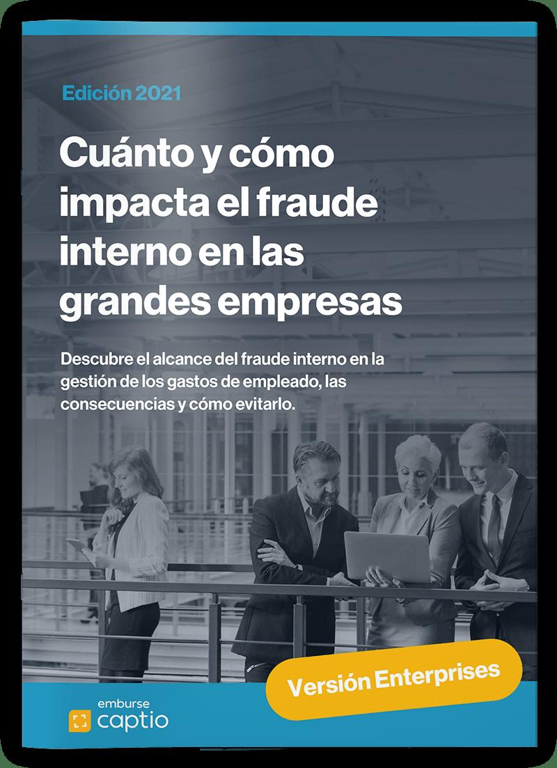 Cuánto y cómo impacta el fraude interno en las grandes empresas - Informes