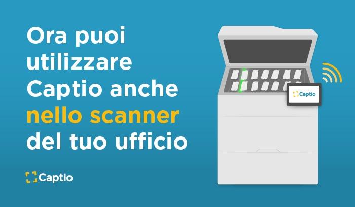 Utilizza Captio con lo scanner del tuo ufficio