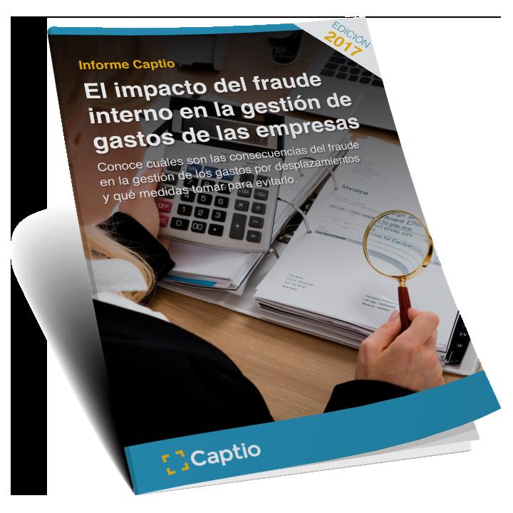 [Informe Captio]: el impacto del fraude interno en la gestión de gastos de las empresas