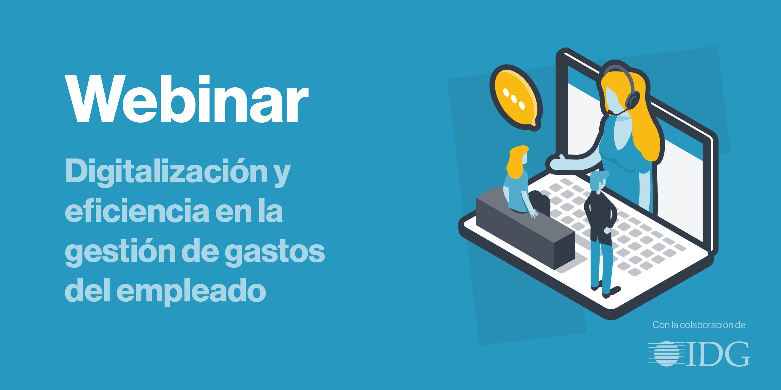 Webinar: digitalización y eficiencia en la gestión de gastos del empleado